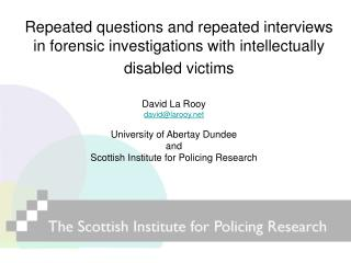 Repeated questions and repeated interviews in forensic investigations with intellectually disabled victims