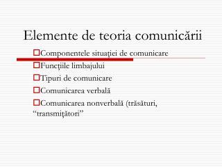 Elemente de teoria comunic ă rii