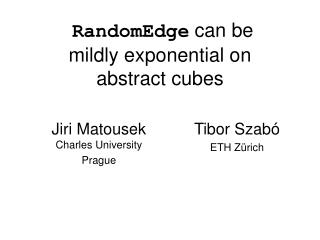RandomEdge  can be mildly exponential on abstract cubes
