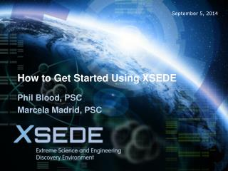 How to Get Started Using XSEDE