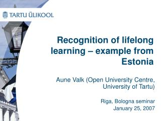 Recognition of lifelong learning – example from Estonia