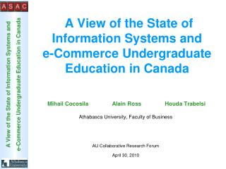 A View of the State of Information Systems and  e-Commerce Undergraduate Education in Canada