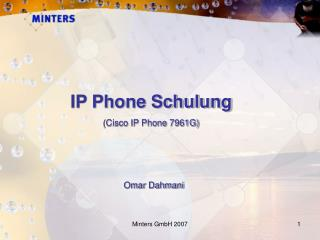 IP Phone Schulung (Cisco IP Phone 7961G)