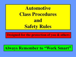 Automotive Class Procedures and Safety Rules