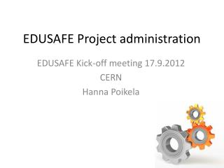 EDUSAFE Project administration