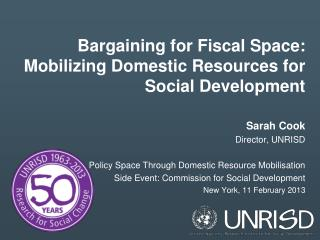 Bargaining for Fiscal Space: Mobilizing Domestic Resources for Social Development