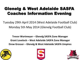 Glenelg & West Adelaide SASFA Coaches Information Evening