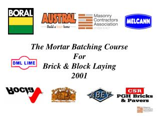 The Mortar Batching Course  For Brick & Block Laying 2001