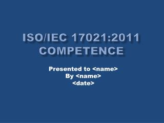 ISO/IEC 17021:2011 Competence