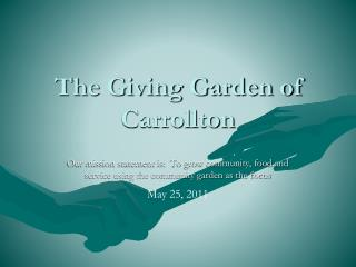 The Giving Garden of Carrollton