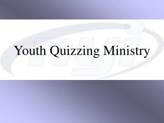 Youth Quizzing Ministry