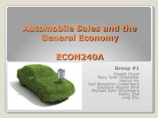 Automobile Sales and the General Economy ECON240A