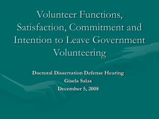 Volunteer Functions, Satisfaction, Commitment and Intention to Leave Government Volunteering