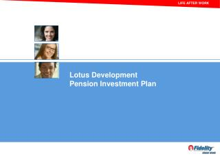 Lotus Development                               Pension Investment Plan