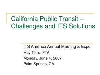 California Public Transit – Challenges and ITS Solutions
