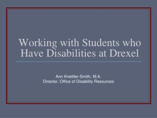 Working with Students who Have Disabilities at Drexel