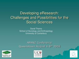 Developing eResearch: Challenges and Possibilities for the Social Sciences