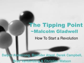 The Tipping Point ~Malcolm Gladwell