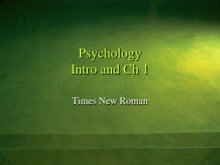 Psychology Intro and Ch 1
