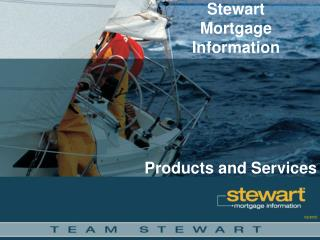 Stewart Mortgage Information