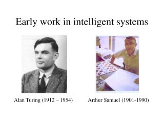 Early work in intelligent systems