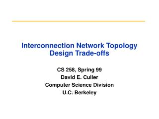 Interconnection Network Topology Design Trade-offs