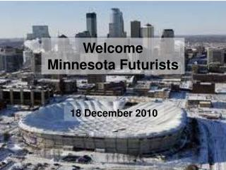 Welcome Minnesota Futurists