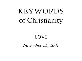 KEYWORDS of Christianity LOVE