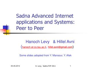 Sadna Advanced Internet applications and Systems: Peer to Peer