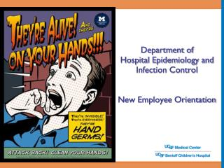 Department of  Hospital Epidemiology and Infection Control  New Employee Orientation