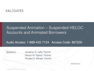 Suspended Animation – Suspended HELOC Accounts and Animated Borrowers