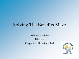 Solving The Benefits Maze