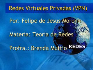 Redes Virtuales Privadas  (VPN)