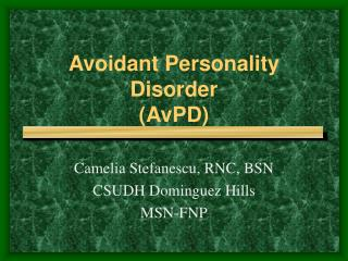 Avoidant Personality Disorder (AvPD)
