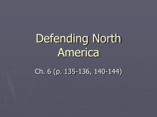 Defending North America