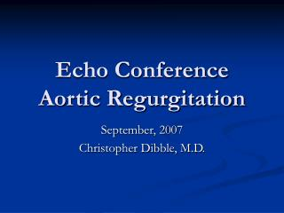 Echo Conference Aortic Regurgitation