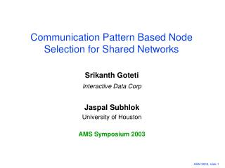 Communication Pattern Based Node Selection for Shared Networks