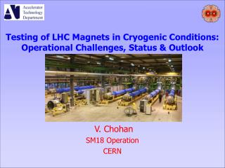 Testing of LHC Magnets in Cryogenic Conditions: Operational Challenges, Status & Outlook