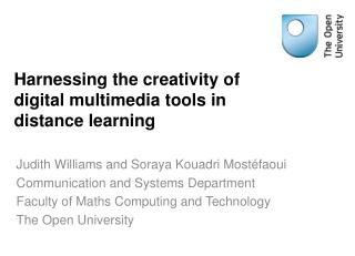 Harnessing the creativity of digital multimedia tools in distance learning