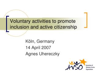 Voluntary activities to promote inclusion and active citizenship