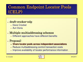 Common Endpoint Locator Pools (CELP)