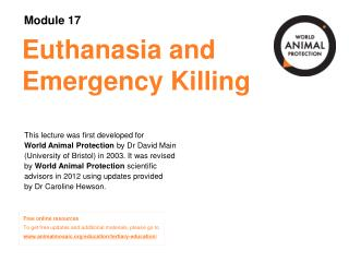 Euthanasia and Emergency Killing