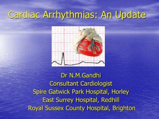 Cardiac Arrhythmias: An Update