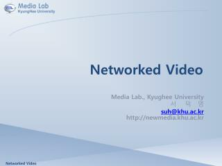 Networked Video