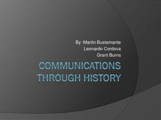 Communications through history