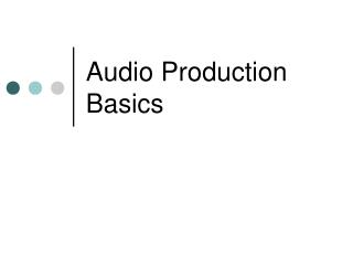Audio Production Basics