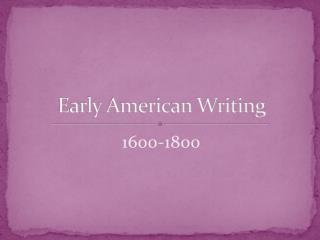 Early American Writing
