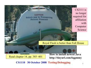 CS1110 30 October 2008 Testing/Debugging