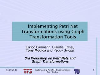 Implementing Petri Net Transformations using Graph Transformation Tools