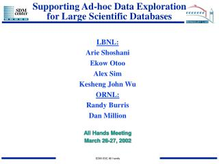 Supporting Ad-hoc Data Exploration for Large Scientific Databases